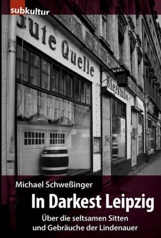 Leipzig liest: Subkultur & Overground im hinZundkunZ, am 15. 04. 2014 | Michael Schweßingers