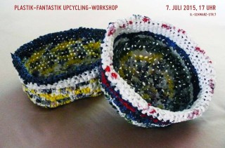 "Upcycling-Workshop ""Plastik-Fantastik"" am 7. Juli 