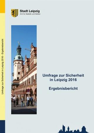 Bildinhalt: Sicherheitsumfrage des Kommunalen Präventionsrates von 2016 erschienen | Quelle:Amt für Statistik und Wahlen, Stadt Leipzig