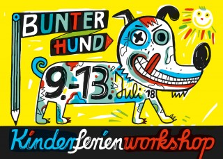 Kinderferienworkshop BUNTER HUND |